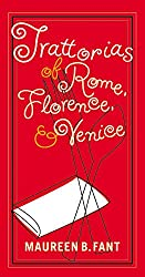 Trattorias of Rome, Florence and Venice