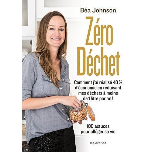 Zéro déchet de Béa Johnson (2013) Broché