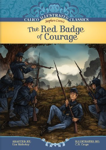 The Red Badge of Courage (Calico Illustrated Classics) by Lisa Mullarkey (2010-01-06)