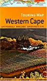 Touring Map Western Cape: Cape Peninsula; Winelands; Garden Route; PE: Cape Peninsula, Winelands, Garden Route to PE