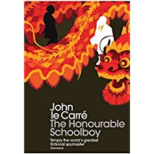 The Honourable Schoolboy (George Smiley Series)