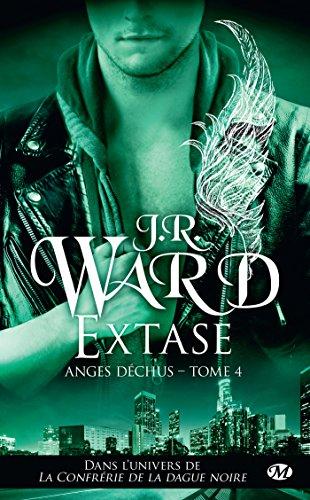 Extase: Anges déchus, T4 (BIT-LIT) par J.R. Ward