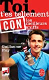 Toi t'es tellement con (French Edition)