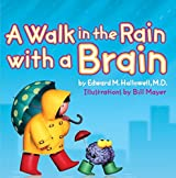 Walk in the Rain with a Brain