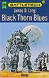 Battletech 23: Black Thorn Blues