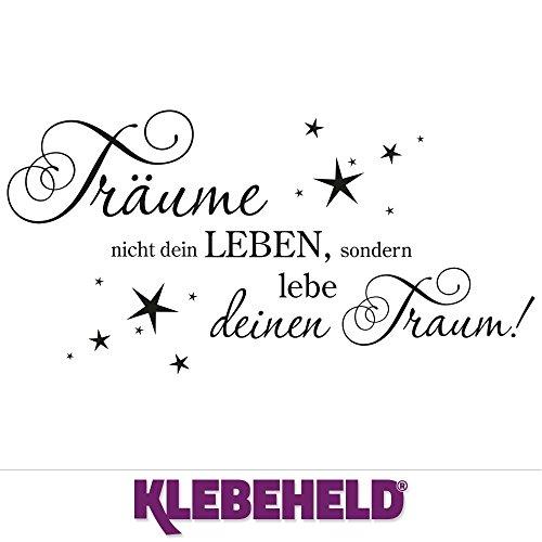 KLEBEHELD® Wandtattoo Träume nicht dein Leben, sondern lebe deinen Traum
