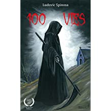 100 vies: Roman