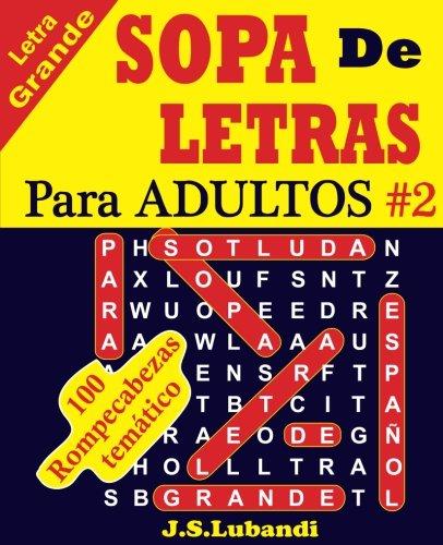 SOPA De LETRAS Para ADULTOS: Volume 2