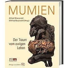Mumien: Der Traum vom ewigen Leben
