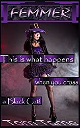 Femmer: This is what happens when you cross a Black Cat!