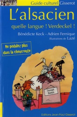L'Alsacien quelle langue ! Verdeckel !