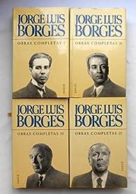 Jorge Luis Borges obras completas / Jorge Luis Borges Complete Works par  Jorge Luis Borges