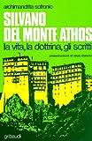 Image de Silvano del Monte Athos. La vita, la dottrina, gli scritti