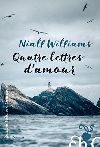 Quatre lettres d'amour par Niall Williams