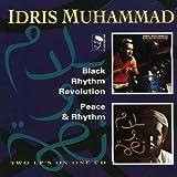 Songtexte von Idris Muhammad - Black Rhythm Revolution / Peace & Rhythm