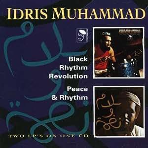 Black Rhythm Revolution/Peace and Rhythm