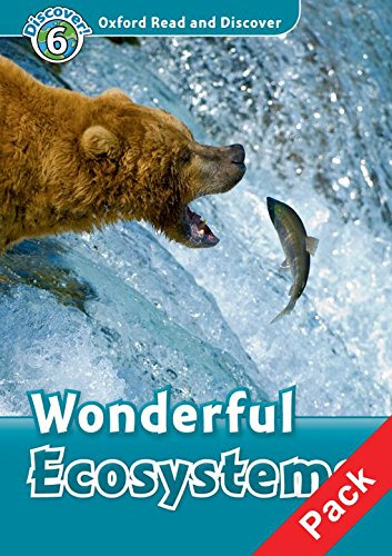 Oxford Read and Discover 6. Wonderful Ecosystems Audio CD Pack