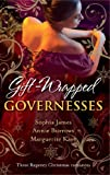 Gift-Wrapped Governesses: Christmas at Blackhaven Castle / Governess to Christmas Bride / Duchess by Christmas (Mills & Boon M&B) (Mills & Boon Special Releases)