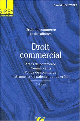 Droit commercial : Droit du commerce et des affaires