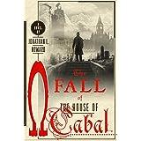 The Fall of the House of Cabal: A Novel (Johannes Cabal Novels)