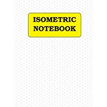 Isometric Notebook:  120 pages (1/4 inch distance between parallel lines)