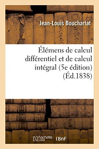 Élémens de calcul différentiel et de calcul intégral 5e édition par Jean-Louis Boucharlat
