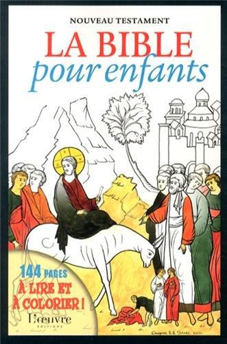 La Bible pour enfants : Nouveau Testament par Alain Durel