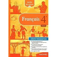Français 4e Cycle 4 Jardin des lettres : Livre ressources