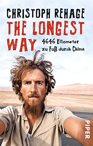 the-longest-way-4646-kilometer-zu-fuss-durch-china