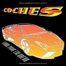 Coches libro para colorear: Autos de carreras, viejo contador de tiempo, SUV, pequeño coche, cabriolé, coche ideal (Para niños pequeños y adultos)