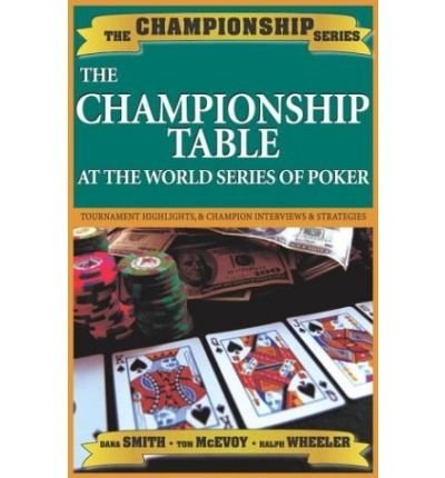 The Championship Table at the World Series of Poker (1970-2003) (Championship series) (Paperback) - Common