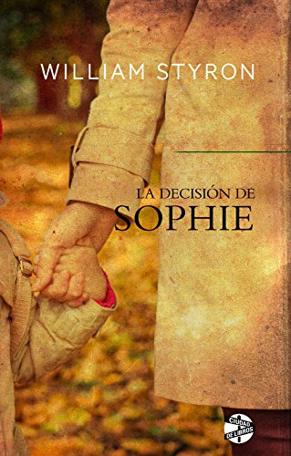 La decisión de Sophie por William Styron