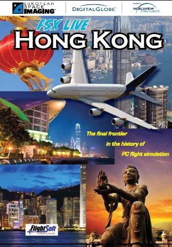 Hong Kong FSX Live The Final Frontier in the History of PC Flight Simulation