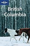 British Columbia (LONELY PLANET) -