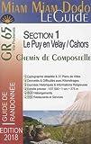 Miam Miam Dodo GR65 2018 Section 1 (Le Puy-en-Velay / Cahors)...