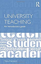 University Teaching: An Introductory Guide
