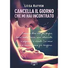 Cancella il giorno che mi hai incontrato (Life) (Serie Starcrossed Vol. 1) (Italian Edition)