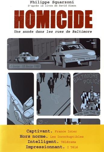 Homicide (2) : Homicide : une année dans les rues de Baltimore. Tome 2, 4 février-10 février 1988