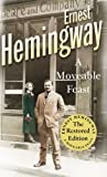 A Moveable Feast: The Restored Edition..
