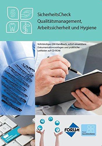 SicherheitsCheck Qualitätsmanagement, Arbeitssicherheit und Hygiene: Vollständiges QM-Handbuch, sofort einsetzbare Dokumentationsvorlagen und praktische Leitfäden auf CD-ROM
