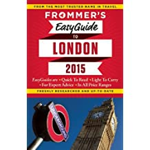 Frommer's EasyGuide to London 2015 (Easy Guides)
