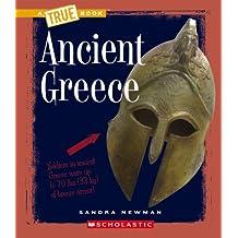 Ancient Greece (True Books: Ancient Civilizations) by Sandra Newman (2010-03-01)