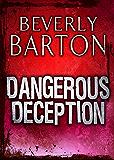 Dangerous Deception (Mills & Boon M&B) (MIRA)