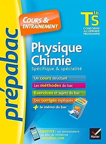 Livre Physique Chimie - Physique-Chimie Tle S spécifique & spécialité -