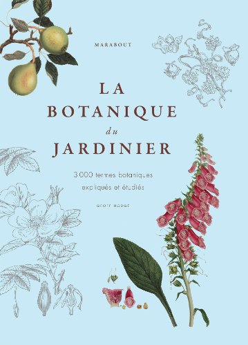 La botanique du jardinier amateur