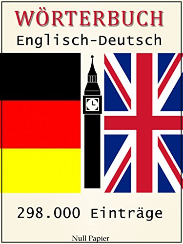 Kindle-wörterbuch Englisch-deutsch (Wörterbuch Englisch-Deutsch: 298.000 Einträge)