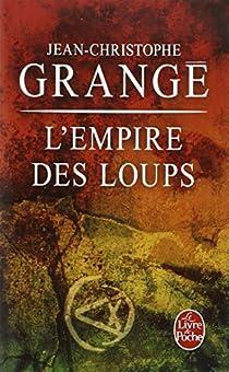 L'Empire des Loups par Grangé