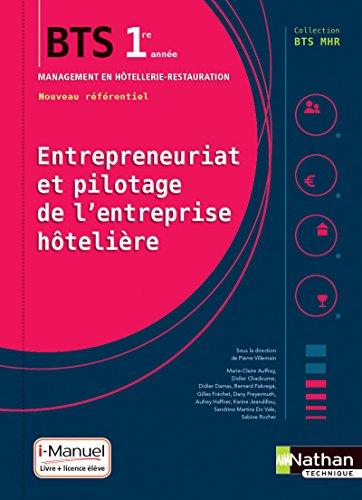 Entrepreneuriat et pilotage de l'entreprise hôtelière (EPEH) - 1re année BTS MHR par Pierre Villemain
