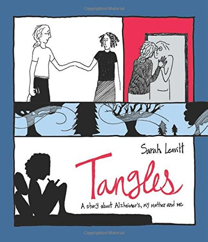Tangles: A Story about Alzheimer's, My Mother, and Me