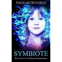 Symbiote (The Legends of Peradon Book 2)